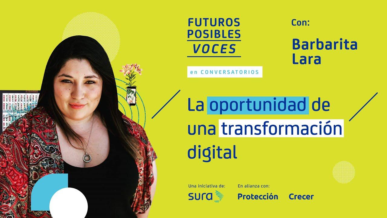 La oportunidad de una transformación digital