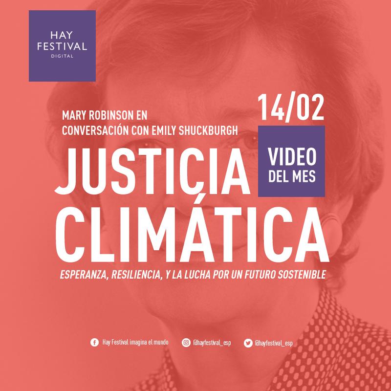 Mary Robinson en conversación con Emily Schuckburg. Justicia climática: esperanza, resiliencia y la lucha por un futuro sostenible.