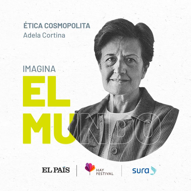 Charla con Adela Cortina: Ética cosmopolita