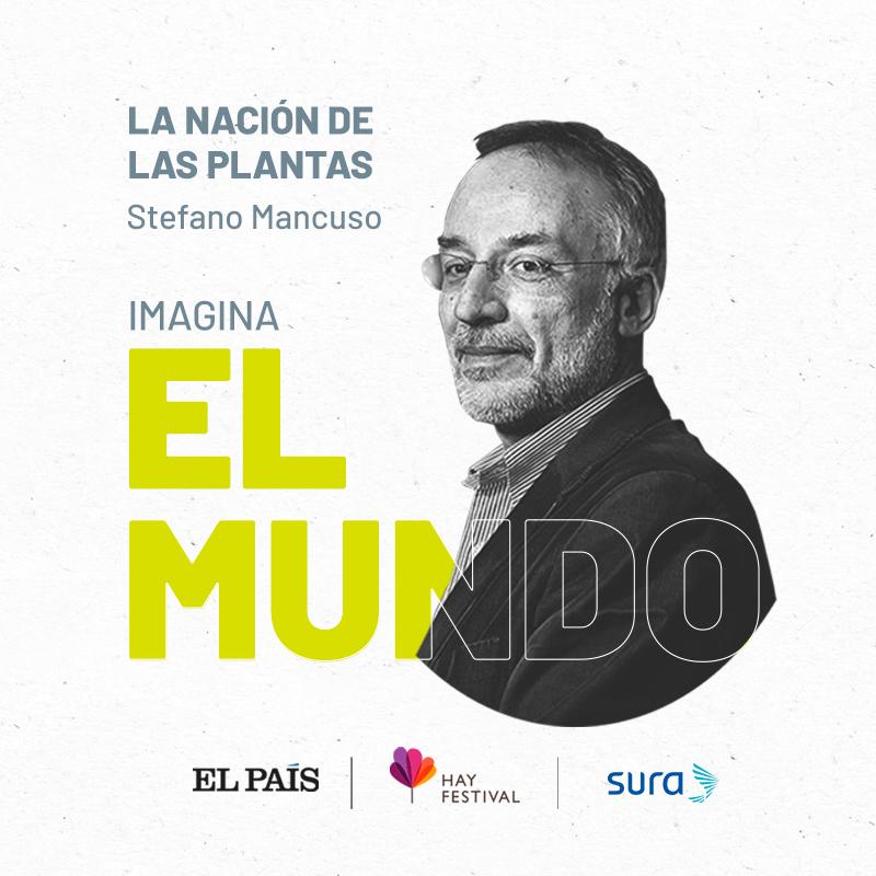 La nación de las plantas: Stefano Mancuso